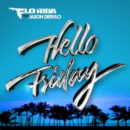 Hello Friday (feat. Jason Derulo)  專輯封面