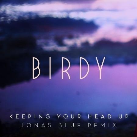 Keeping Your Head Up (Jonas Blue Remix) [Radio Edit] 專輯封面