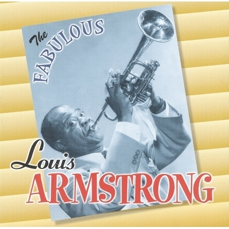 The Fabulous Louis Armstrong 專輯封面
