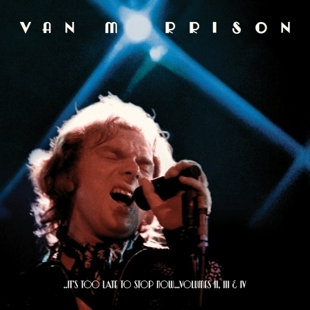 ..It's Too Late to Stop Now...Volumes II, III & IV (Live) 專輯封面