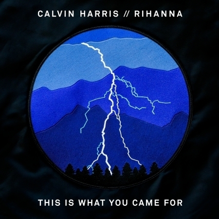 This Is What You Came For (feat. Rihanna) 專輯封面