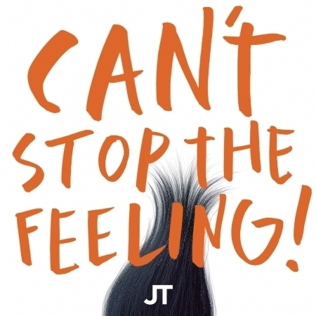 """CAN'T STOP THE FEELING! (Original Song From DreamWorks Animation's """"Trolls"""") 專輯封面"""