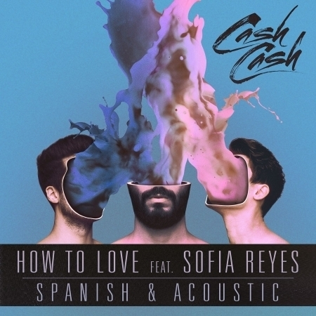 How To Love (feat. Sofia Reyes) [Acoustic & Spanish B-Sides] 專輯封面