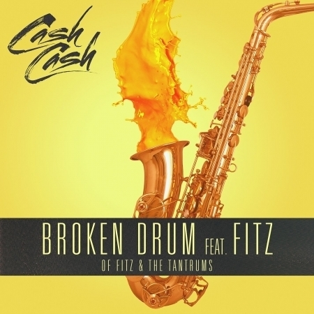 Broken Drum (feat. Fitz of Fitz and The Tantrums) 專輯封面