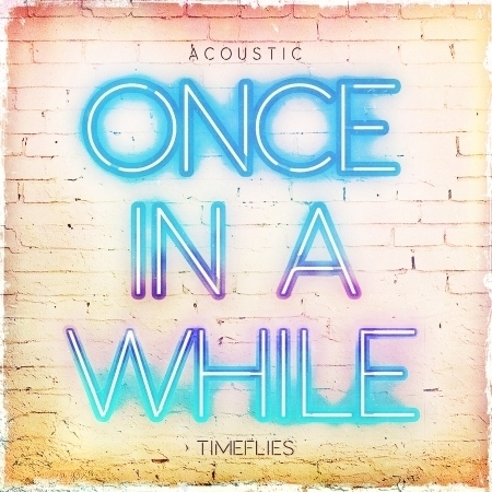 Once In A While (Acoustic) 專輯封面