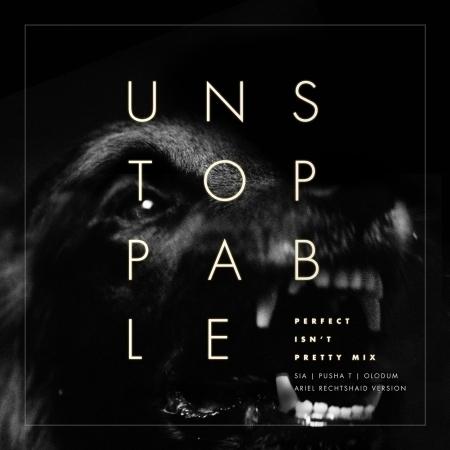 Unstoppable (feat. Pusha T & Olodum) [Perfect Isn't Pretty Mix - Ariel Rechtshaid Version] 專輯封面