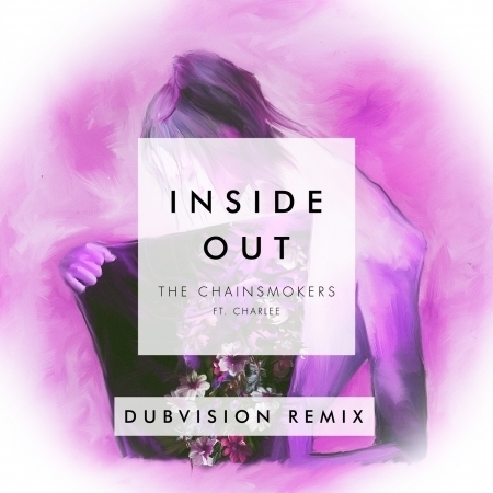 Inside Out (feat. Charlee) [DubVision Remix] 專輯封面