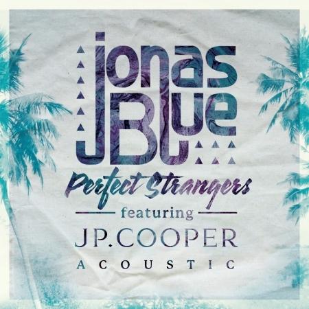 Perfect Strangers (feat. JP Cooper) [Acoustic] 專輯封面