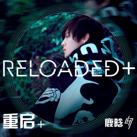 Reloaded + 專輯封面