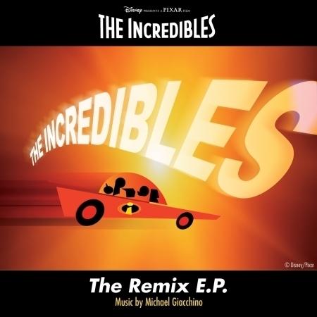 The Incredibles: The Remix E.P. 專輯封面