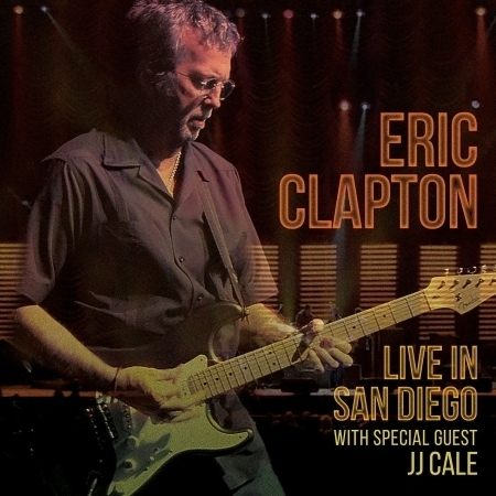 Live in San Diego (with Special Guest JJ Cale) 聖地牙哥現場實錄 2CD 專輯封面
