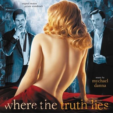 赤裸真相 電影原聲帶 Where The Truth Lies (Original Motion Picture Soundtrack) 專輯封面