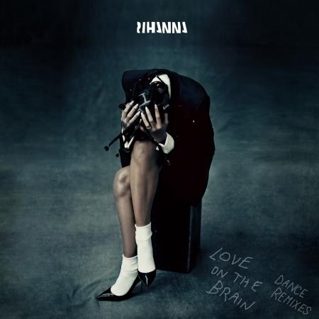 Love On The Brain (Dance Remixes) 專輯封面