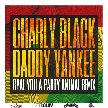 Gyal You A Party Animal (Remix) 專輯封面