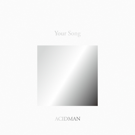"ACIDMAN 20th Anniversary Fans' Best Selection Album ""Your Song"" 專輯封面"