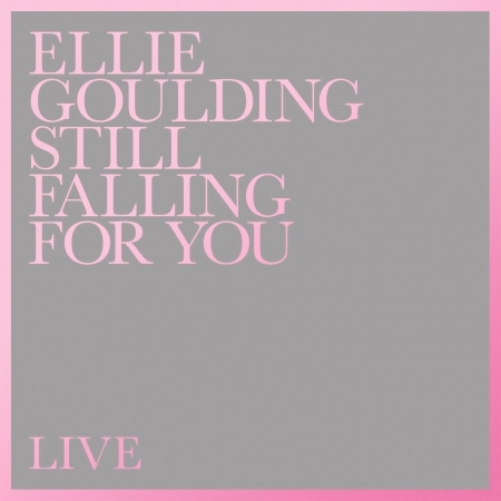 Still Falling For You (Live) 專輯封面