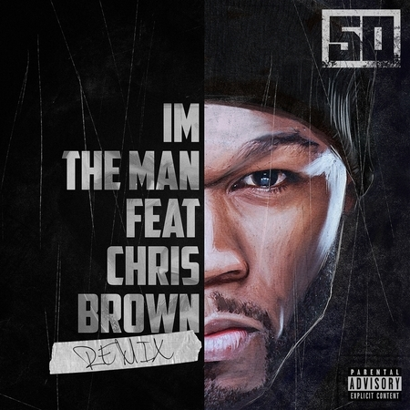 I'm The Man (feat. Chris Brown) [Remix] 專輯封面