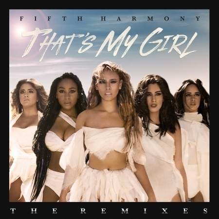 That's My Girl (Remixes) 專輯封面