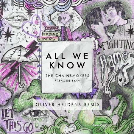 All We Know (feat. Phoebe Ryan) [Oliver Heldens Remix Radio Edit] 專輯封面