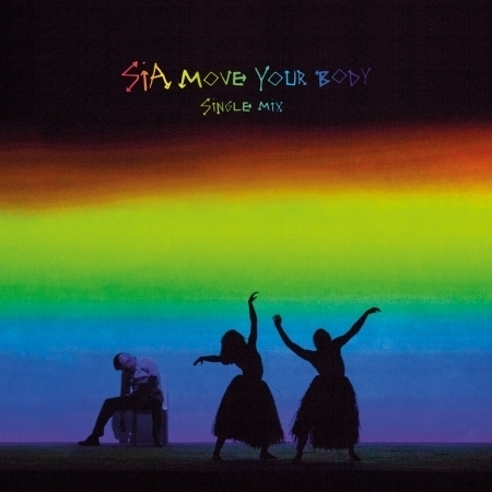 Move Your Body (Single Mix) 專輯封面