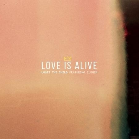Love Is Alive (feat. Elohim) 專輯封面