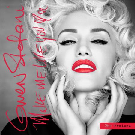Make Me Like You (The Remixes) 專輯封面