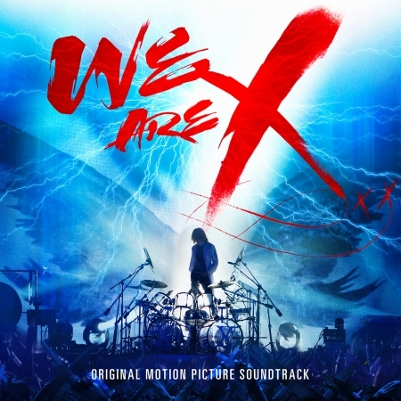 We Are X Soundtrack 專輯封面
