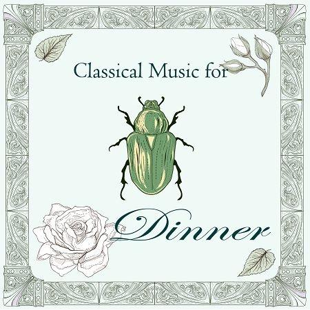古典音樂花房:燭光晚餐曲   (Classical Music for Dinner) 專輯封面