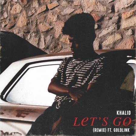 Let's Go (feat. GoldLink) [Remix] - Explicit 專輯封面
