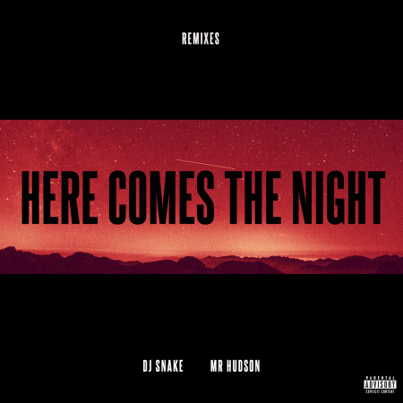 Here Comes The Night (feat. Mr Hudson) [Remixes] 專輯封面
