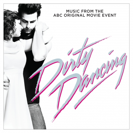 """Be My Baby (From """"Dirty Dancing"""" Television Soundtrack) 專輯封面"""
