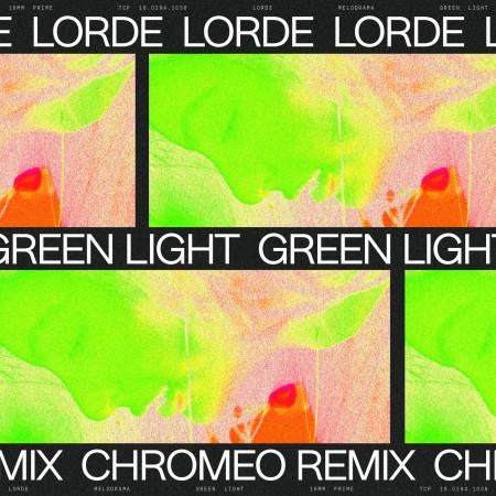 Green Light (Chromeo Remix) 專輯封面