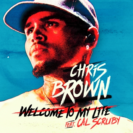 Welcome To My Life (feat. Cal Scruby) - Explicit 專輯封面