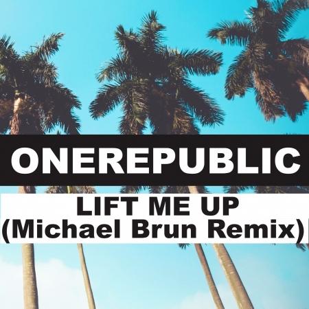 Lift Me Up (Michael Brun Remix) 專輯封面