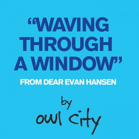 Waving Through A Window (From Dear Evan Hansen) 專輯封面