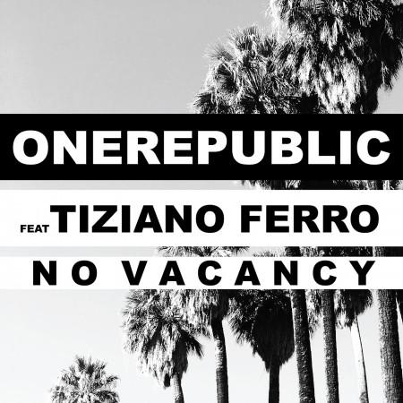 No Vacancy (feat. Tiziano Ferro) 專輯封面