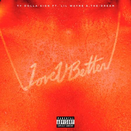 Love U Better (feat. Lil Wayne & The-Dream) 專輯封面