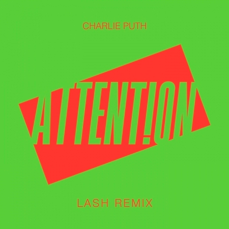 Attention (Lash Remix) 專輯封面