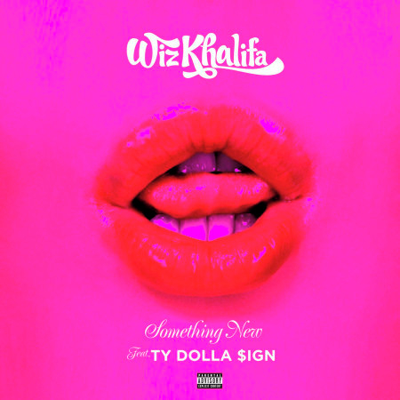 Something New (feat. Ty Dolla $ign) 專輯封面