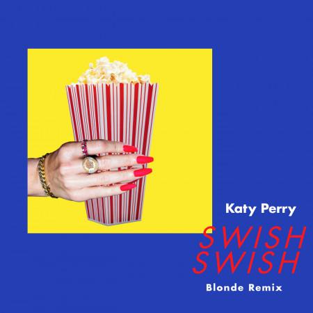 Swish Swish (Blonde Remix) 專輯封面