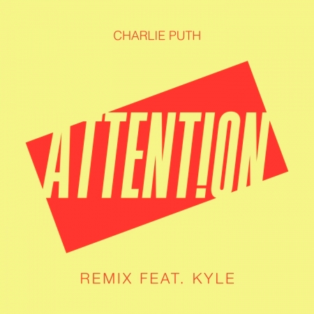 Attention (Remix) [feat. Kyle] 專輯封面