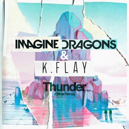 Thunder (Official Remix) 專輯封面