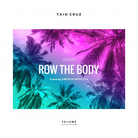 Row The Body (feat. French Montana) 專輯封面