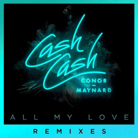 All My Love (feat. Conor Maynard) (Remixes) 專輯封面