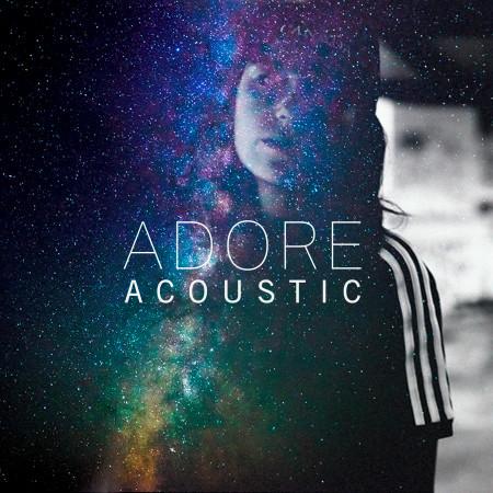 Adore (Acoustic) 專輯封面