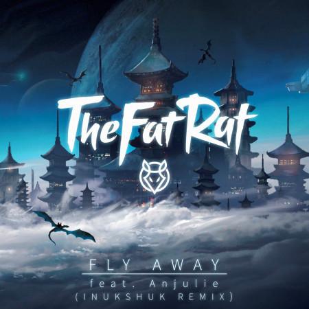 Fly Away (Inukshuk Remix) 專輯封面