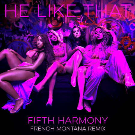 He Like That (feat. French Montana) [French Montana Remix] 專輯封面