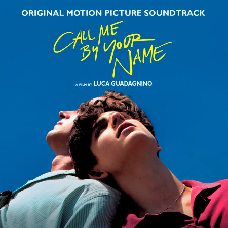 Call Me By Your Name (Original Motion Picture Soundtrack) 專輯封面