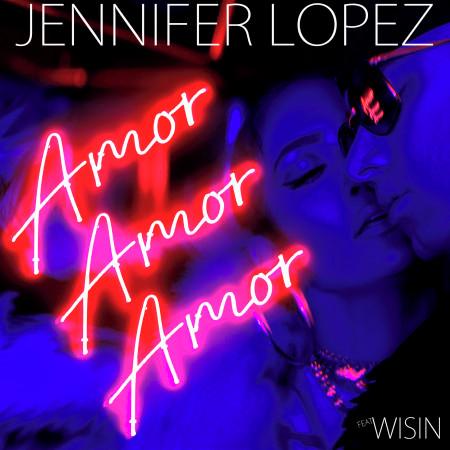 Amor, Amor, Amor (feat. Wisin) 專輯封面