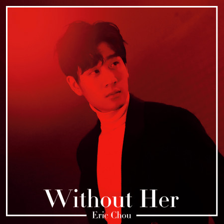 Without Her 專輯封面